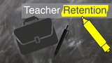 Teacher retention is not easy, in many cases