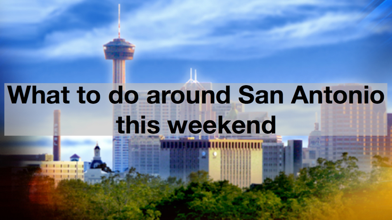 6 Things To Do In The Alamo City This Weekend
