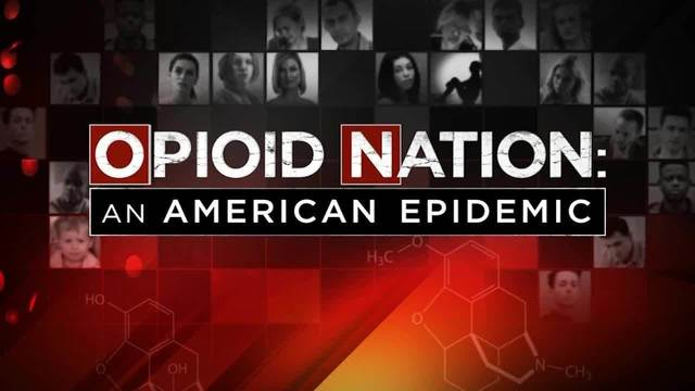 'Opioid Nation: An American Epidemic'