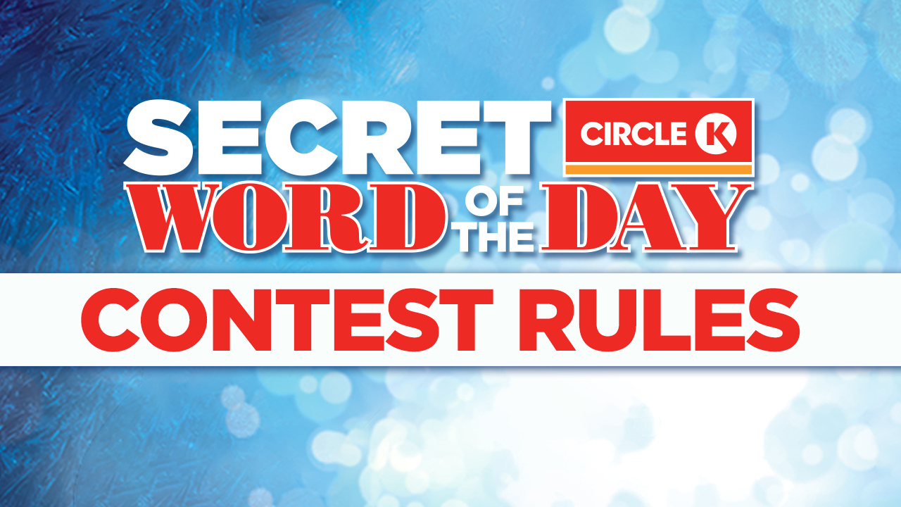 Official Contest Rules: Circle K Secret Word of the Day