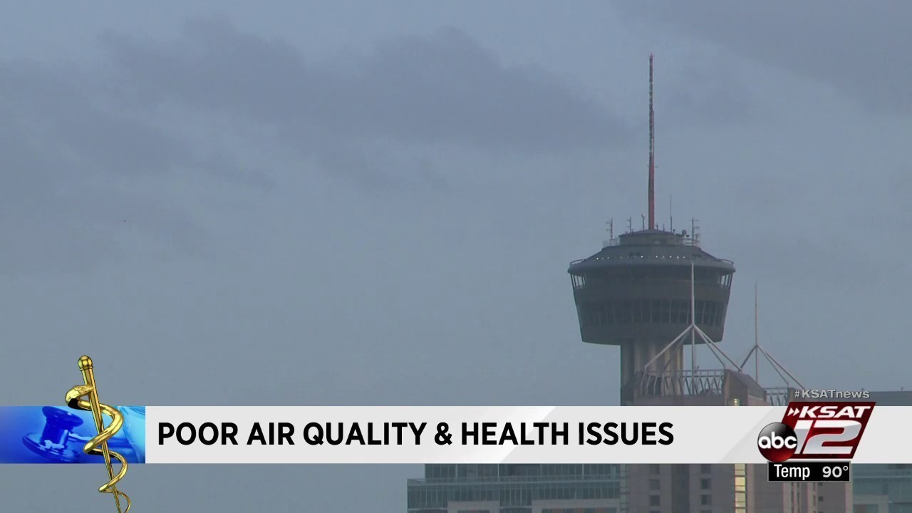 San Antonio S Air Quality Could Be Impacting Your Health