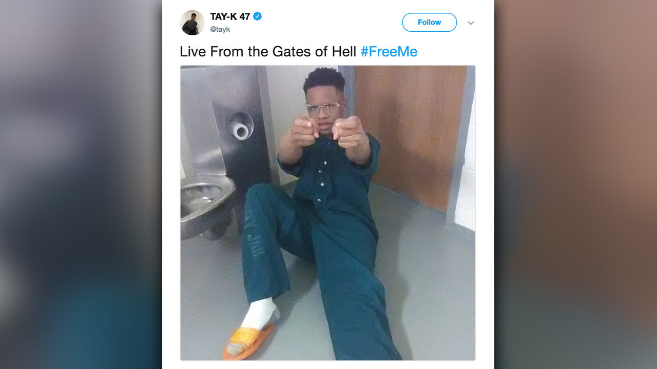 When did tay k go to jail  Read 17  2019-09-13