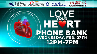 KSAT Community: Love Your Heart Phone Bank, Love Your Heart Day