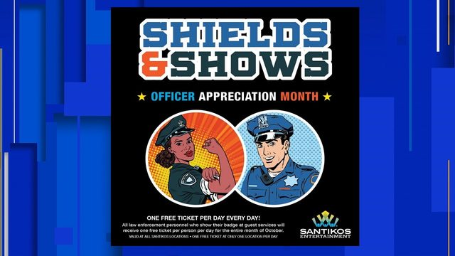Law enforcement officers can see a movie every day for free at Santikos…
