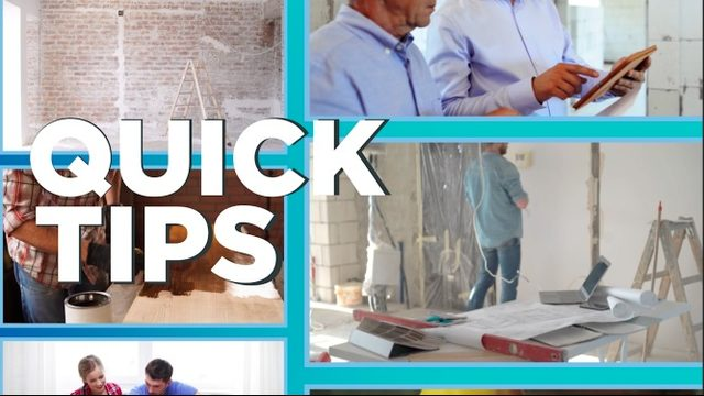 Quick Tips: Remodeling Your Home
